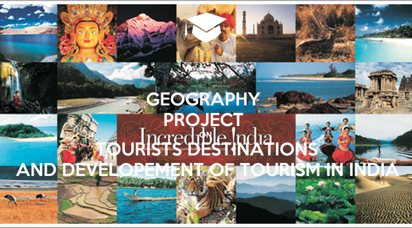 Geography Project On Tourism In India