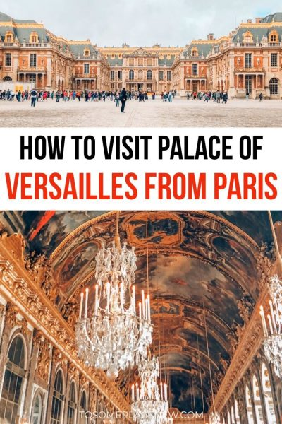 Getting to Versailles from Apris Day Trip Guide (Pinterest)